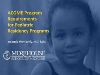 ACGME Program Requirements  for Pediatric Residency Programs