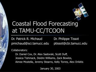 Coastal Flood Forecasting at TAMU-CC/TCOON