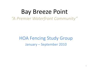 "Bay Breeze Point  ""A Premier Waterfront Community"""