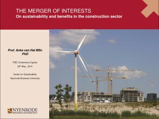 THE MERGER OF INTERESTS On sustainability and benefits in the construction sector