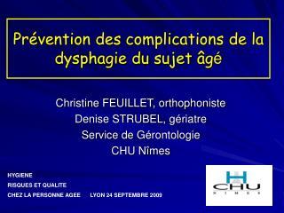 Prévention des complications de la dysphagie du sujet  âg é
