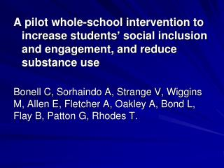 A pilot whole-school intervention to increase students