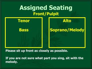Assigned Seating