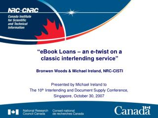 Presented by Michael Ireland to  The 10 th  Interlending and Document Supply Conference,