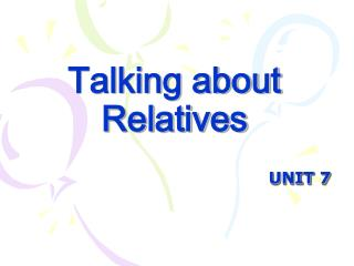 Talking about Relatives