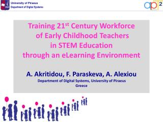 Training 21 st  Century Workforce  of Early Childhood Teachers  in STEM Education