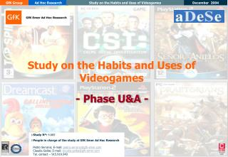 Study on the Habits and Uses of Videogames