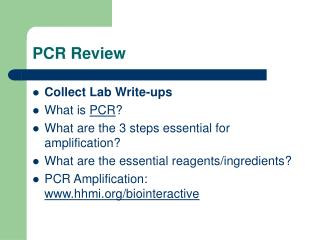 PCR Review