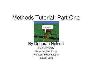 Methods Tutorial: Part One