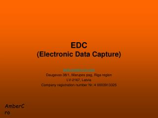 EDC ( Electronic Data Capture )