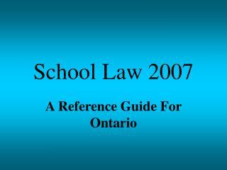 School Law 2007