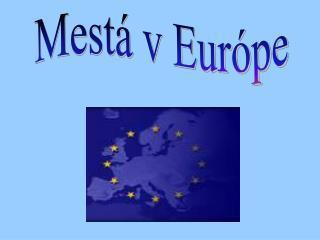 Mestá v Európe