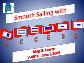 Smooth Sailing with