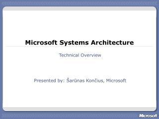 Microsoft Systems Architecture