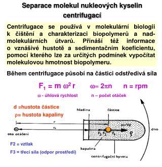 S eparace molekul  n ukleových  k yselin centrifugací