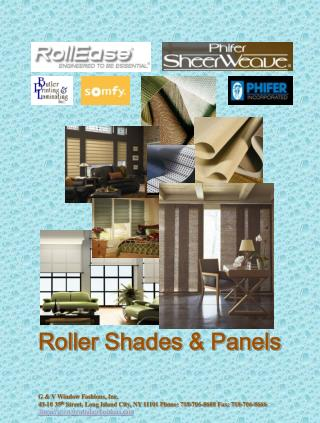 Roller Shades & Panels G & V Window Fashions, Inc.