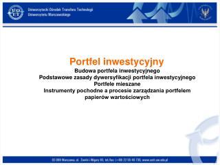 Akcje przedsiębiorstwa Obligacje Waluty Instrumenty pochodne Wkłady bankowe Bony skarbowe