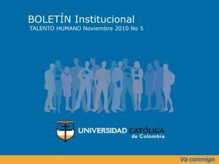 BOLETÍN Institucional