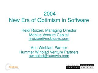 2004 New Era of Optimism in Software