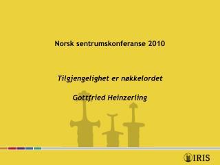 Norsk sentrumskonferanse 2010