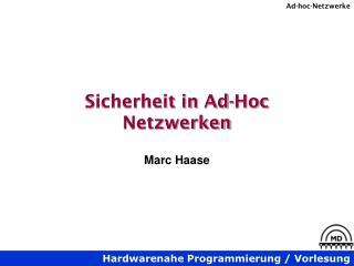 Sicherheit in  Ad-Hoc  Netzwerken