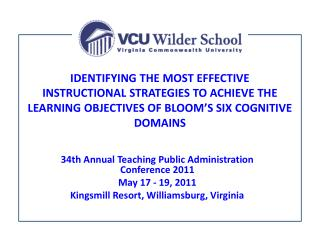 34th Annual Teaching Public Administration Conference 2011 May 17 - 19, 2011