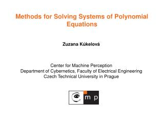 Methods for Solving Systems of Polynomial Equations