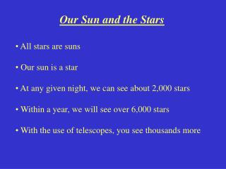 Our Sun and the Stars