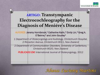 ARTIGO: Transtympanic Electrocochleography  for the Diagnosis of  Meniére's  Disease