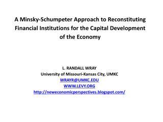 L. RANDALL WRAY University of Missouri-Kansas City, UMKC WRAYR@UMKC.EDU WWW.LEVY.ORG