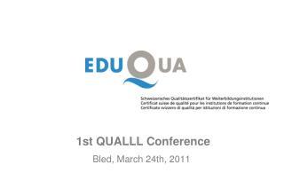 1st QUALLL Conference