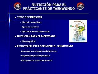NUTRICI N PARA EL PR CTICANTE DE TAEKWONDO