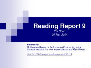 Reading Report 9 Yin Chen  29 Mar 2004