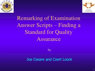 Remarking of Examination Answer Scripts – Finding a Standard for Quality Assurance