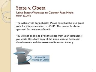 State v.  Obeta Using Expert Witnesses to Counter Rape Myths March 30, 2012