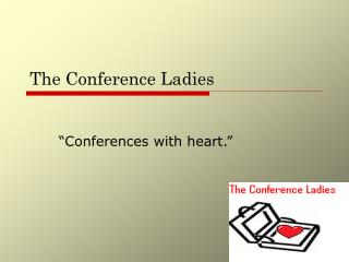 The Conference Ladies