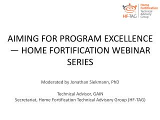 AIMING FOR PROGRAM EXCELLENCE  — HOME  FORTIFICATION WEBINAR SERIES