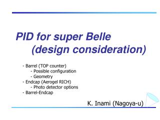 PID for super Belle 	(design consideration)
