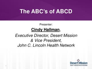 The ABC's of ABCD
