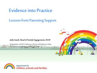 Evidence into Practice Lessons from Parenting Support