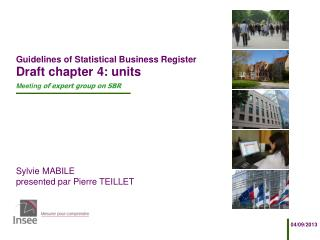 Guidelines of Statistical Business Register Draft chapter 4: units