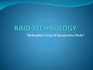 RAID TECHNOLOGY