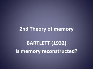2nd Theory of memory