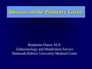 Diseases of the Pituitary Gland