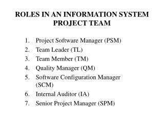 ROLES IN AN INFORMATION SYSTEM PROJECT TEAM