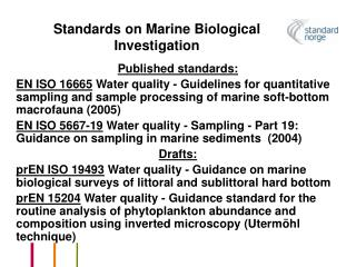 Standards on Marine Biological Investigation