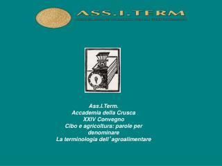 Ass.I.Term. Accademia della Crusca XXIV Convegno Cibo e agricoltura: parole per denominare