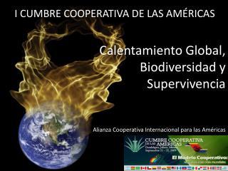 Calentamiento Global, Biodiversidad y Supervivencia