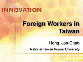 Foreign Workers in Taiwan