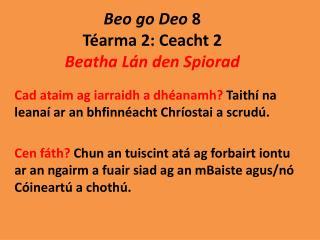 Beo go  Deo 8 Téarma  2:  Ceacht  2 Beatha Lán  den  Spiorad